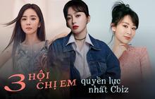 3 hội chị em quyền lực nhất Hoa ngữ: Có phim mới ủng hộ nhiệt tình, gặp biến lớn lập tức giúp đỡ