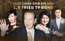 Cuộc tranh chấp gia sản lớn nhất châu Á: Trùm sòng bạc Macau sẽ chia 1,5 triệu tỷ đồng cho 3 bà vợ, 16 người con như thế nào?
