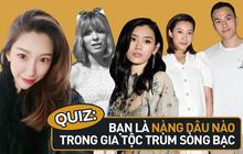 Quiz: Chỉ với 7 câu hỏi, bạn sẽ tìm ra mình là bản sao của nàng dâu nào trong gia tộc trùm sòng bạc Macau quyền lực nhất Cbiz