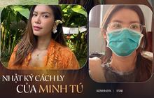 Hành trình 6 ngày Minh Tú rời Bali về Việt Nam: Buồn vì lỡ hẹn với mẹ, cách xử lý thị phi và quyết định ăn chay ở khu cách ly