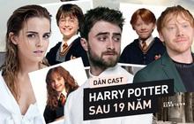 """19 năm sau cơn sốt toàn cầu Harry Potter: Người thành sao hạng A, kẻ cống hiến miệt mài để """"thoát xác"""""""