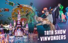 Xuất hiện vô cùng mãn nhãn trong Chipu's Greatest Show, Tata Show có gì hot mà khiến ai tới Nha Trang cũng phải ghé xem ngay
