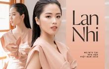 """Lan Nhi - BTV từng mang phim Việt đến Cannes dự thi Hoa Hậu Việt Nam 2020: """"Tôi không đi thi để đổi đời!"""""""