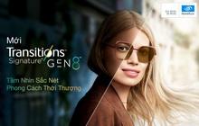 Kính đổi màu Transitions® Signature® Gen 8™ thế hệ mới của Essilor - Phong cách thời thượng