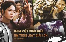 9 phim Việt kinh điển ẵm trọn loạt giải thưởng lớn: Chưa chắc gì bạn đã xem hết đâu nha!