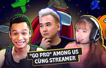"""""""Go pro"""" Among Us cùng streamer: Độ Mixi, Xemesis, Khởi My... xử lý ra sao khi đóng vai sát thủ?"""