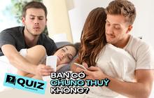 Quiz nhanh: Mượn smartphone, thử đo xem lòng chung thủy của chính bạn!