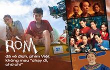 RÒM đã chạy về đích, phim Việt còn đợi gì mà không thừa thắng xông lên?