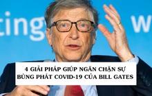 Bill Gates gọi Covid-19 là đại dịch và đưa ra 4 giải pháp để ngăn chặn sự lây lan ngày một gia tăng trên toàn cầu