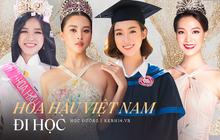 Hoa hậu Việt Nam đi học thế nào khi đương nhiệm: Người nhận bằng cử nhân xuất sắc, người phải học lại cấp 3, bí ẩn nhất là nàng Hậu này