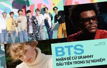"""Đề cử Grammy 2021: BTS góp mặt 1 hạng mục và làm nên lịch sử, Taylor Swift quá xứng đáng, The Weeknd """"trắng tay"""" gây tranh cãi"""
