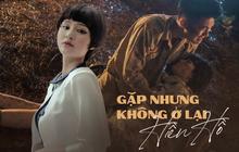 Gặp Nhưng Không Ở Lại của Hiền Hồ: Câu trả lời về vị trí của MV ballad drama giữa cơn bão rap Việt