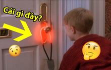 """Xem Home Alone đã lâu nhưng ít người biết """"item"""" cực lạ này là một phát minh siêu thú vị!"""