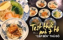 """Review mì 7 tô mới """"cập bến"""" Hà Nội: Bày biện nhìn muốn ăn ngay còn hương vị có như kỳ vọng?"""
