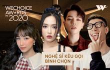 """Các nghệ sĩ Việt nô nức kêu gọi bình chọn tại WeChoice Awards 2020, """"cuộc chiến"""" fandom đang vô cùng gay cấn!"""