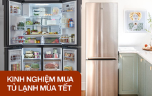 """Góc chị em low-tech sắm Tết: Kinh nghiệm """"update"""" tủ lạnh mới cho gia đình"""