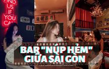 """Sài Gòn có 10 quán bar """"bên ngoài nhìn thô sơ, bên trong như căn cứ địa"""": Giá phải chăng, nước ngon, không gian cực hợp để ngồi """"chill phết"""""""
