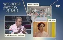 """WeChoice Awards 2020: Câu cửa miệng của Binz và trào lưu """"ở nhà"""" đang dẫn đầu 2 đường đua của lãnh địa MXH"""