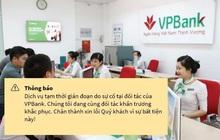 VPBank, TPBank cùng nhiều ngân hàng gặp lỗi data toàn hệ thống, người dùng hoang mang