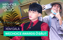 Giúp độc giả trả lời câu hỏi: Xem Gala WeChoice Awards 2020 ở đâu?