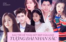 """Dàn sao trẻ kế thừa """"tường thành nhan sắc"""" châu Á hứa hẹn gây bão: Bản sao Hyun Bin đẹp ngỡ ngàng, dìm cả Song Joong Ki"""