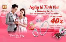 Quà tặng ngọt ngào cho ngày lễ Tình yêu, ưu đãi đến 40%