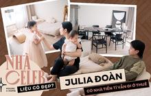 Julia Đoàn mua nhà 4 tỷ nhưng vẫn đi ở thuê 30 triệu/tháng, biết rõ lý do mới thấy sang thế nào