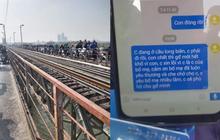 """Hà Nội: Nam thanh niên nhảy cầu Long Biên tự tử, nghi gửi lời cuối cùng cho mẹ """"Con chết thì gia đình mới hết khổ vì con"""""""