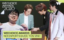 WeChoice Awards - Giải thưởng, sự kiện hiếm hoi mà nền Esports Việt Nam được tôn vinh, ghi nhận