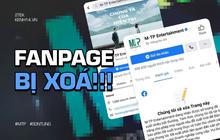 """Vì sao Fanpage M-TP Entertainment của Sơn Tùng có nguy cơ bị xoá dù đã được """"tick xanh"""" và sở hữu lượt """"like"""" khổng lồ?"""