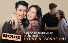 """Hyun Bin - Son Ye Jin lộ nhiều """"hint"""" nhưng chưa chắc bạn đã soi hết ra, fan cứng có khi cũng không trả lời đúng 6/8 câu Quiz này"""