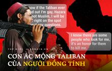 Tôi chỉ mong mình sống sót: Những dòng tin nhắn hoảng loạn của người đàn ông đồng tính trước cơn ác mộng mang tên Taliban