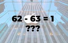 """Câu hỏi tuyển dụng kỹ sư phần mềm của Apple: """"Di chuyển một số bất kỳ để 62 - 63 =1?"""" - Đáp án dễ không ngờ"""