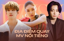 Loạt địa điểm fan cứng Kpop nhìn 5s biết ngay MV nào, có 1 nơi còn siêu nổi tiếng ở Việt Nam!