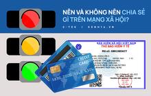 """Quy tắc bảo mật """"thẻ đỏ, vàng, xanh"""" bạn bắt buộc phải nhớ để biết nên và không nên đăng tải gì trên mạng xã hội"""