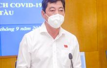 Bí thư Vũng Tàu: Nguy cơ dịch bệnh quay trở lại là rất lớn
