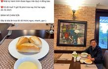 """Bị tố """"làm màu"""" khi đăng ảnh bữa trưa với """"bánh mì chấm sữa"""", ông Đoàn Ngọc Hải đáp trả nhẹ nhàng nhưng thâm thúy"""