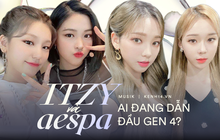 """So kè đại diện girlgroup gen 4 SM và JYP: ITZY xuất phát """"tốc lực"""" nhưng đường dài lại đuối sức trước aespa?"""