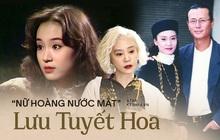 """Đời đầy """"drama"""" của nữ hoàng nước mắt Lưu Tuyết Hoa: Cắt bỏ tử cung vì chồng cũ ngoại tình, đau đớn cả đời vì chồng mới tử vong"""