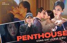 """Tưởng hay như nào, hóa ra Penthouse cũng chỉ là """"rạp xiếc drama"""" lố bịch?"""