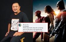 """Đạo diễn Trạng Tí lại """"vạ miệng"""" khiến netizen Việt đòi tẩy chay phim khi cà khịa bom tấn Justice League sắp chiếu"""