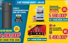 """Loạt deal sale cực """"ngon"""" tại các siêu thị điện máy trong hôm nay: Giảm tới 50% từ tủ lạnh đến tivi"""