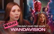 """""""Kiểm tra"""" WandaVision trước giờ G: Ôn lại hàng loạt chi tiết lớn để hóng tập 9 siêu bom tấn, liệu bạn có chuẩn """"fan cứng"""" hay không?"""