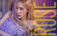 HOT: Rosé (BLACKPINK) chính thức ấn định ngày ra mắt solo, đăng 2 tấm poster xinh như mộng!