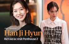 """Han Ji Hyun - """"Tiểu thư xấc láo"""" của Penthouse 2: Đỗ một lần 6 trường đại học, cầm kì thi họa chuyện gì cũng cân tất!"""