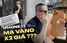Khui giá thật của chiếc iPhone 12 Pro Max mạ vàng 250 triệu Vũ Khắc Tiệp vừa khoe, sao bên chế tác báo giá chỉ 126 triệu mà thôi?