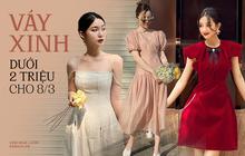 Váy local brand sang chảnh giá từ 550k - 2 triệu: Chị em tự thưởng 8/3 là chuẩn khỏi chỉnh