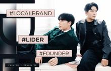 """Founder LIDER nói về chuyện các local brand bị anti: """"Một số brand cố tình đẩy mức giá lên cao để nhằm gây tiếng vang"""""""
