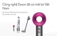 """""""Apple của đồ gia dụng"""" - Dyson chính thức có mặt tại Việt Nam, máy sấy tóc giá gần 14 triệu là tâm điểm chú ý!"""