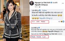 """Lưu Đê Ly phải bình luận lên xuống mới được Việt Anh """"rep"""" lại, mỗi lần """"comment"""" là phải tag hẳn tên ai đó mới chịu!"""
